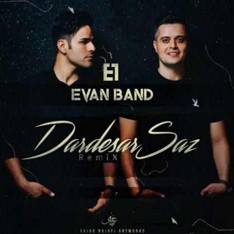Evan Band - 'Dardesar Saz (Remix)'