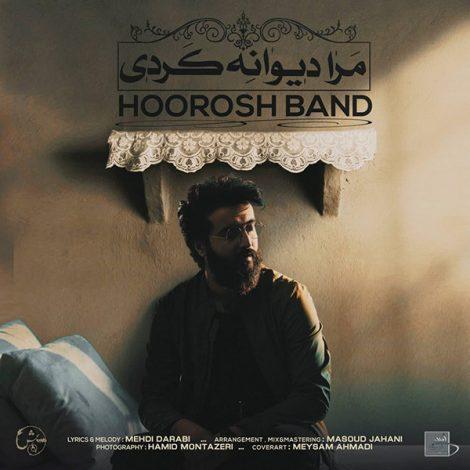 Hoorosh Band - 'Mara Divaneh Kardi'