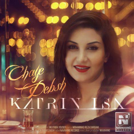 Katrin Isa - 'Chaye Debsh'