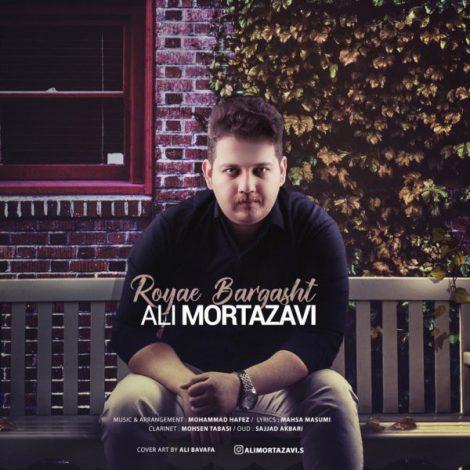 Ali Mortazavi - 'Royae Bargasht'