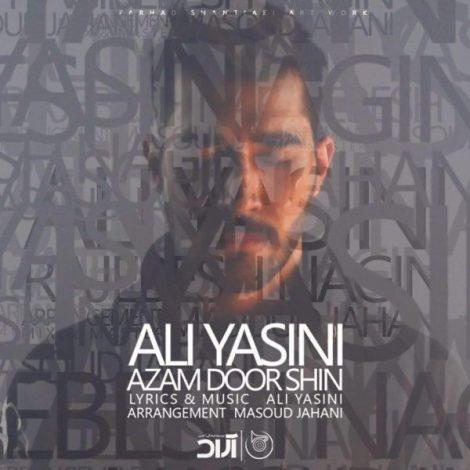 Ali Yasini - 'Azam Door Shin'