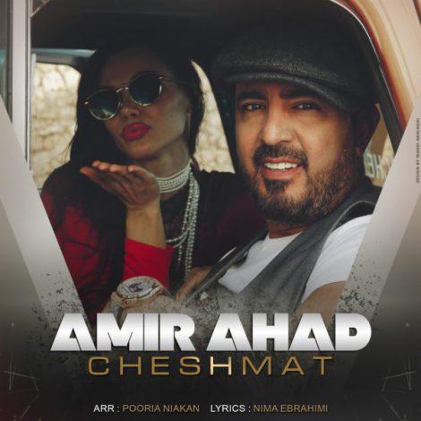 Amir Ahad - 'Cheshmat'