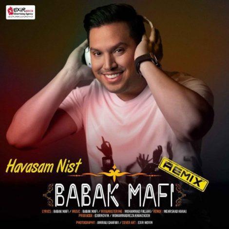 Babak Mafi - 'Havasam Nist (Remix)'
