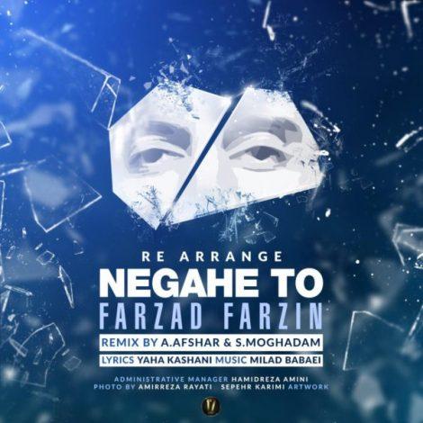 Farzad Farzin - 'Negahe To (Remix)'