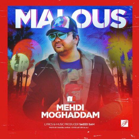 Mehdi Moghaddam - 'Malous'