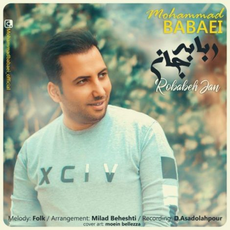 Mohammad Babaei - 'Robabeh Jan'