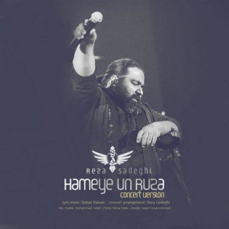 Reza Sadeghi - 'Hameye Un Ruza (Live)'