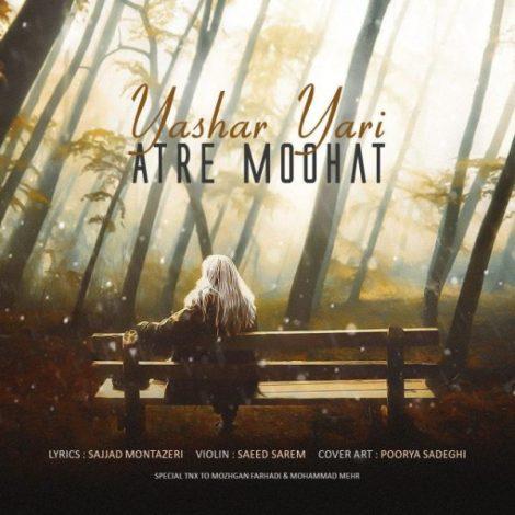 Yashar Yari - 'Atre Moohat'