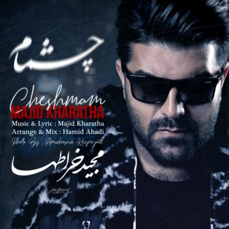 Majid Kharatha - 'Cheshmam'