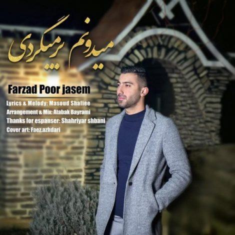 Farzad Porjasem - 'Midonam Barmigardi'