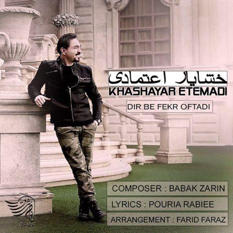 Khashayar Etemadi - 'Dir Be Fekr Oftadi'