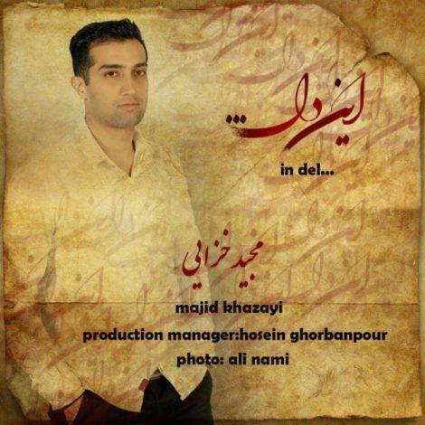 Majid Khazayi - 'In Del'