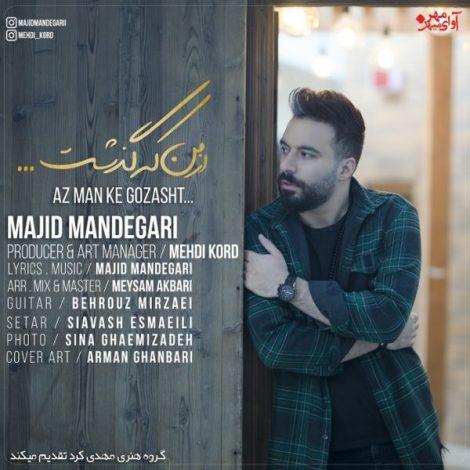 Majid Mandegari - 'Az Man Ke Gozasht'