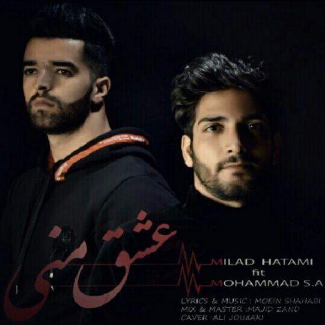 Milad Hatami & Mohamad SA - 'Eshghe Mani'