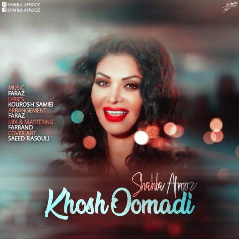 Afrooz - 'Khosh Oomadi'