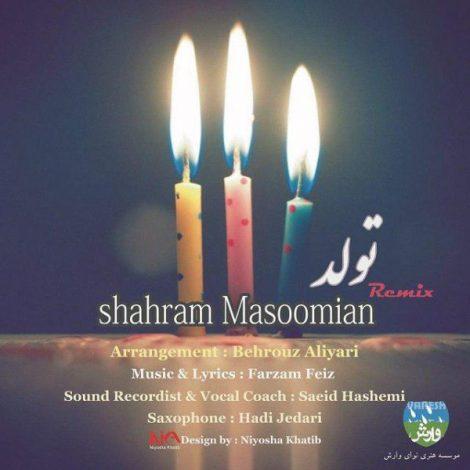 Shahram Masoomian - 'Tavalod (Remix)'