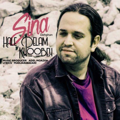Sina Dehghan - 'Hale Delam Khoobe'