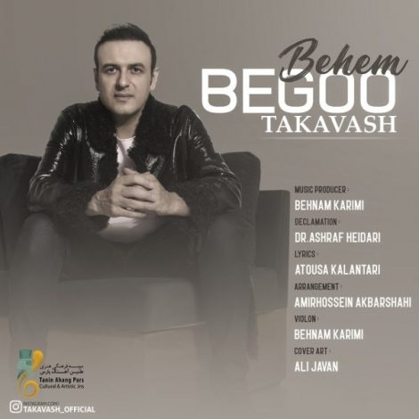 Takavash - 'Behem Begoo'