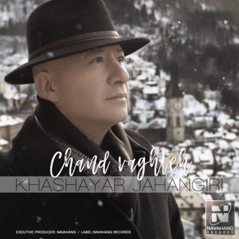Khashayar Jahangiri - 'Chand Vaghteh'