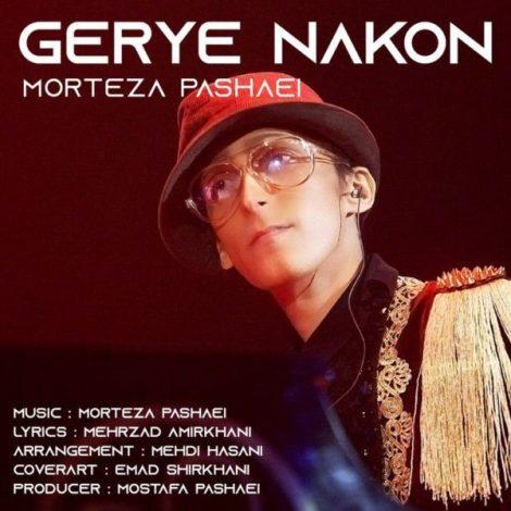 Morteza Pashaei - 'Gerye Nakon'