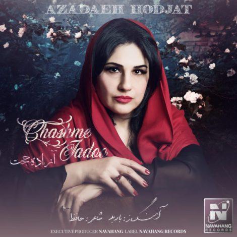 Azadeh Hodjat - 'Chashme Jadoo'