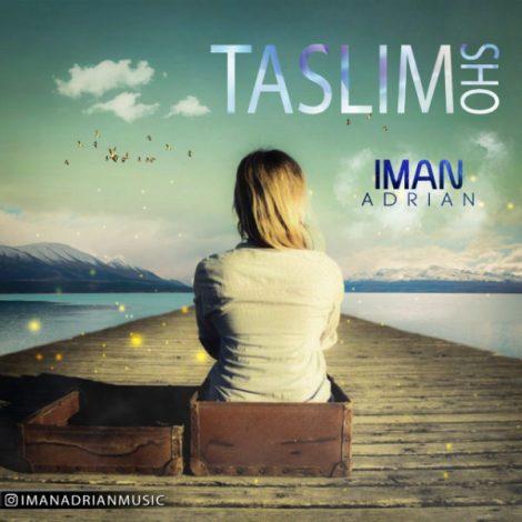 Iman Adrian - 'Taslim Sho'