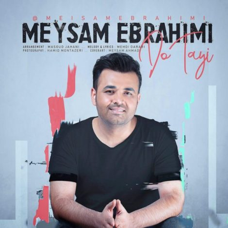 Meysam Ebrahimi - 'Do Tayi'