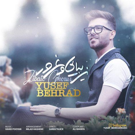 Yusef Behrad - 'Zibaio Ghorur'