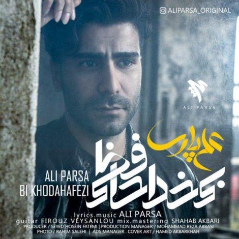Ali Parsa - 'Bi Khodahafezi'
