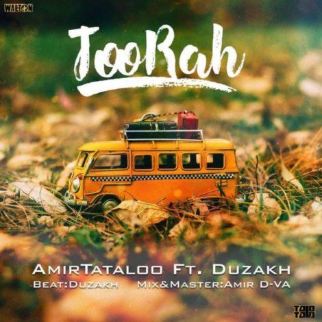 Amir Tataloo - 'Too Rah (Ft. Duzakh)'