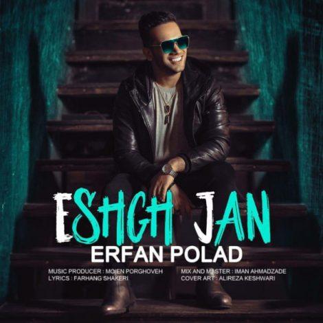 Erfan Polad - 'Eshgh Jan'