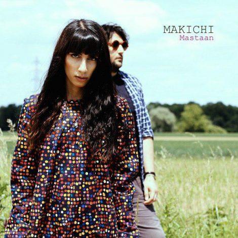 Makichi - 'Mastan'
