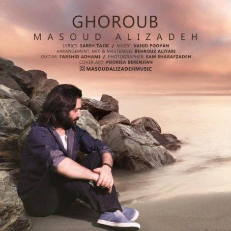 Masoud Alizadeh - 'Ghoroub'
