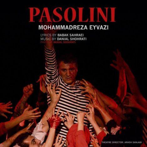 Mohammad Reza Eyvazi - 'Pasolini'