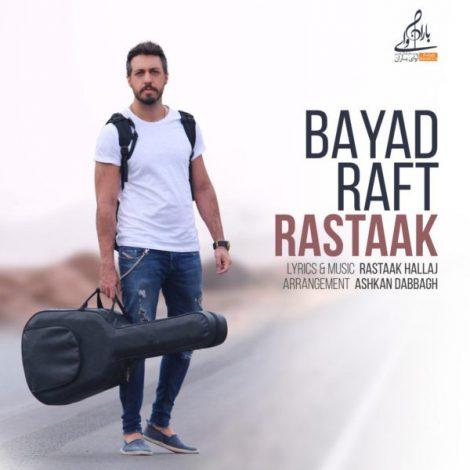 Rastaak - 'Bayad Raft'