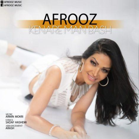 Afrooz - 'Kenare Man Bash'