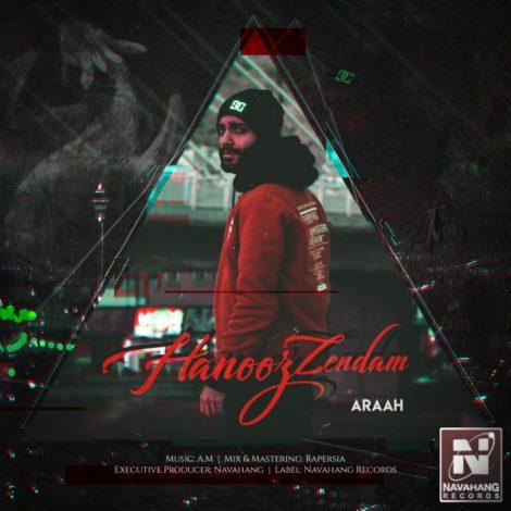 Araah - 'Hanooz Zendam'