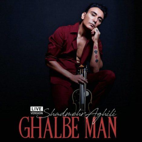Shadmehr Aghili - 'Ghalbe Man (Live)'