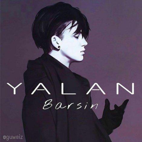Barsin - 'Yalan'