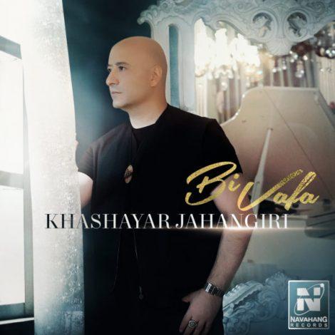Khashayar Jahangiri - 'Bivafa'