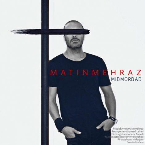 Matin Mehraz - 'MidMordad'