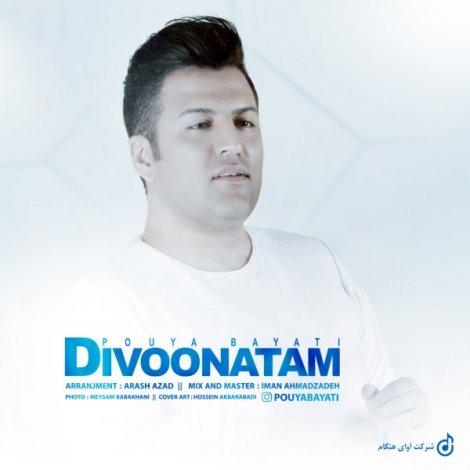 Pouya Bayati - 'Divoonatam'