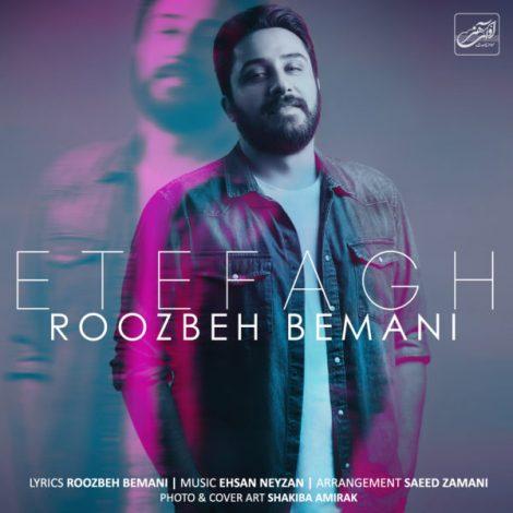 Roozbeh Bemani - 'Etefagh'