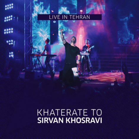 Sirvan Khosravi - 'Khaterate To (Live)'