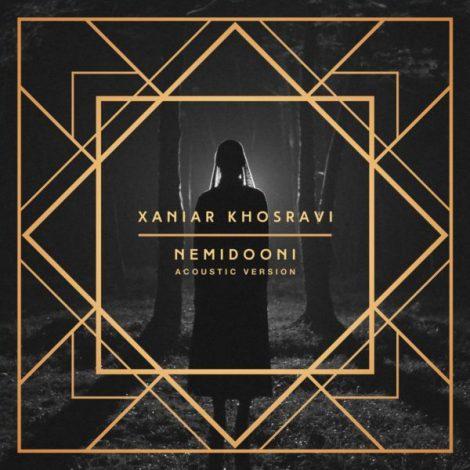 Xaniar - 'Nemidooni (Acoustic Version)'