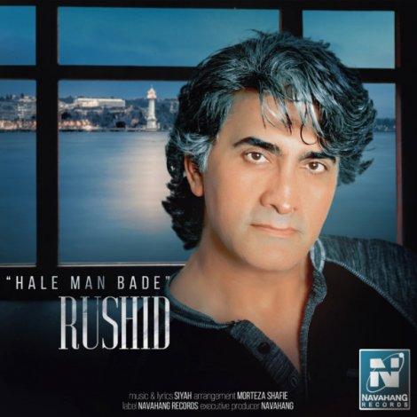 Rushid - 'Hale Man Bade'