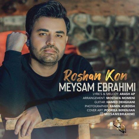 Meysam Ebrahimi - 'Roshan Kon'