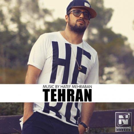 Hatef Mehraban - 'Tehran'