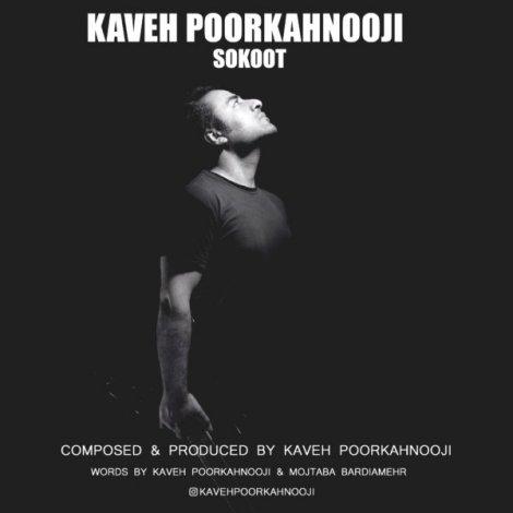 Kaveh Poorkahnooji - 'Sokoot'