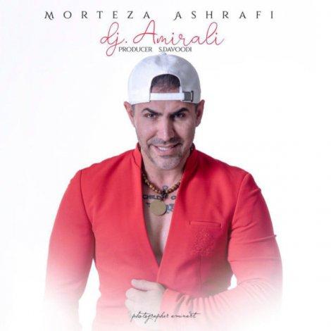 Morteza Ashrafi - 'Sadegi (DJ AmirAli Remix)'